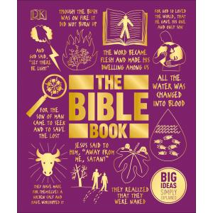 Big Ideas Simply Explained. The Bible Book