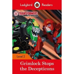 Ladybird Readers Level 2: Transformers - Grimlock Stops the Decepticons