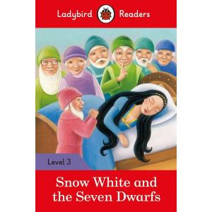 Ladybird Readers Level 3: Snow White and the Seven Dwarfs