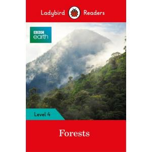 Ladybird Readers Level 4: BBC Earth - Forests