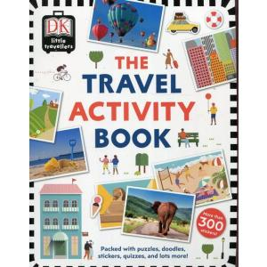 The Travel Activity Book. Packed with puzzles, doodles, stickers, quizzes, and lost more