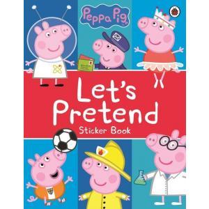 Peppa Pig: Lets Pretend! Sticker Book