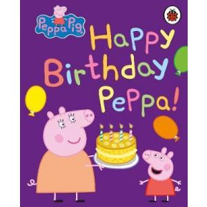 Peppa Pig: Happy Birthday, Peppa