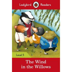 Ladybird Readers Level 5: The Wind in the Willows