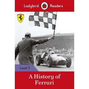 Ladybird Readers Level 3: A History of Ferrari