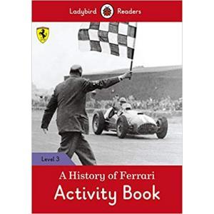 Ladybird Readers Level 3: A History of Ferrari. Activity Book