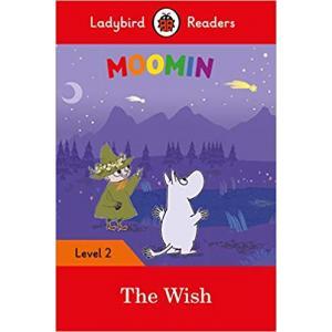 Ladybird Readers Level 2: Moomin - The Wish