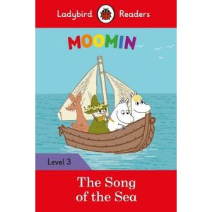 Ladybird Readers Level 3: Moomin - The Song of the Sea