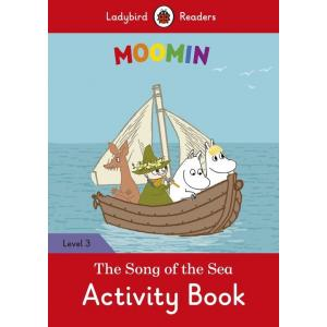 Ladybird Readers Level 3: Moomin - The Song of the Sea. Activity Book