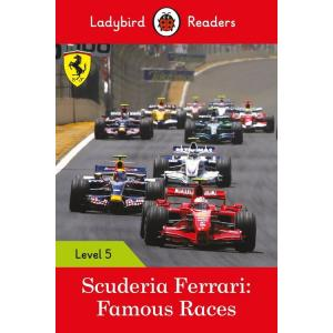 Ladybird Readers Level 5: Scuderia Ferrari: Famous Races