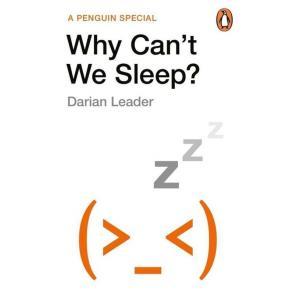 Why Can't We Sleep