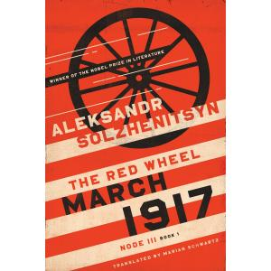 March 1917. The Red Wheel. Node III. Book 1