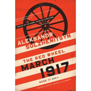 March 1917. The Red Wheel. Node III. Book 2