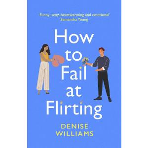 How to Fail at Flirting