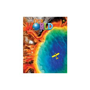 Our World Second Edition 4. Lesson Planner with Student's Book Audio CD and DVD