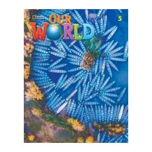 Our World Second Edition 5. Lesson Planner with Student's Book Audio CD and DVD