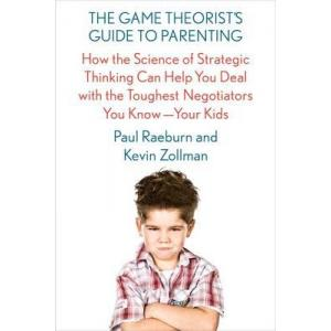 Game Theorist's Guide to Parenting
