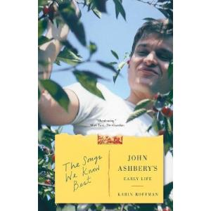 The Songs We Know Best. John Ashbery's Early Life