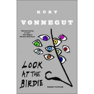 Look at the Birdie: Short Fiction