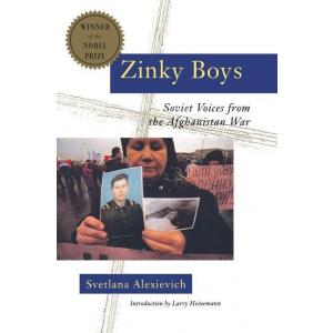 Zinky Boys. Soviet Voicesfrom the Afghanistan War
