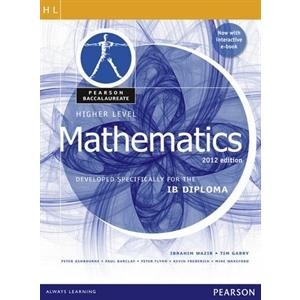 Higher Level Mathematics: Developed Specifically for the IB Diploma
