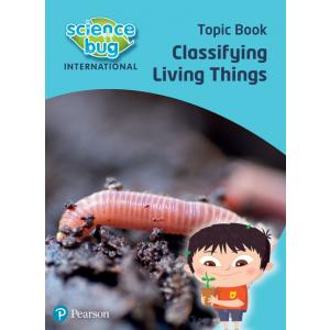 Science Bug: Classifying living things Topic Book
