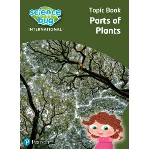 Science Bug: Parts of plants Topic Book