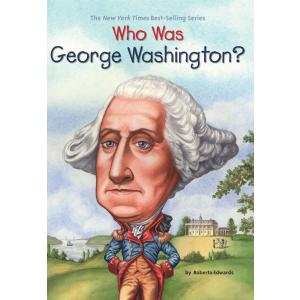 Who Was George Wahington?