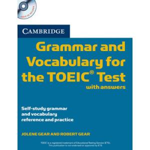 Cambridge Grammar and Vocabulary For the TOEIC Practice Book + CD