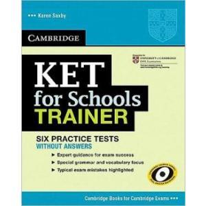 Cambridge KET for Schools Trainer. Six Practice Tests bez  Klucza + CD