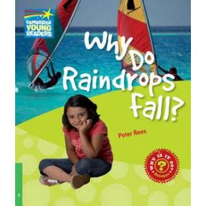 Why Do Raindrops Fall? Cambridge Young Readers. Poziom 3