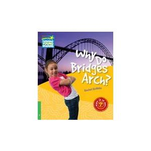 Why Do Bridges Arch? Cambridge Young Readers. Poziom 3