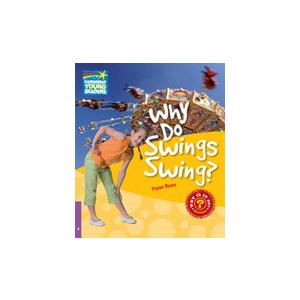 Why Do Swings Swing? Cambridge Young Readers. Poziom 4