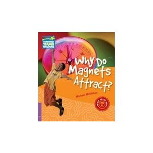 Why Do Magnets Attract? Cambridge Young Readers. Poziom 4