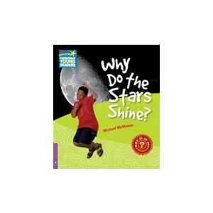 Why Do the Stars Shine? Cambridge Young Readers. Poziom 4