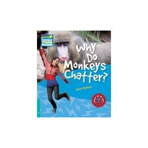 Why Do Monkeys Chatter? Cambridge Young Readers. Poziom 5
