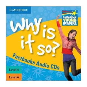 Why Is It So? Cambridge Young Readers. Poziom 5 i 6. Płyta CD