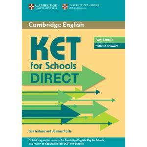 KET for Schools Direct. Ćwiczenia bez Klucza