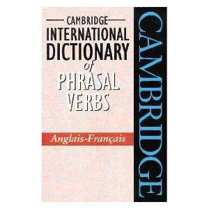 Camb International Dictionary of Phrasal Verbs Angielsko-Francuski