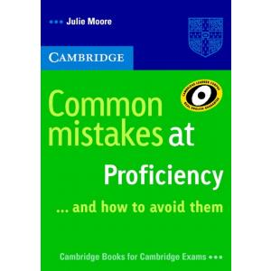 Common Mistakes At Proficiency... And How To Avoid Them