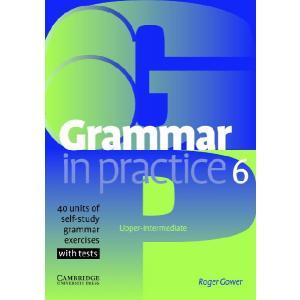 Grammar in Practice 6. Upper Intermediate