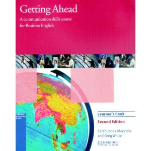Getting Ahead. A Communication Skills Course for Business English. Learner's book
