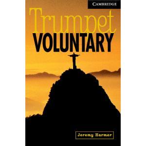 Trumpet Voluntary. Cambridge English Readers 6