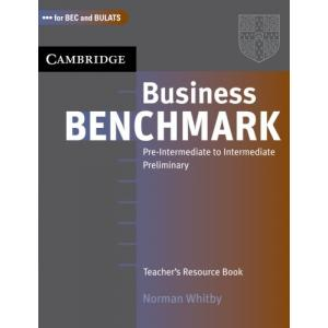 Business Benchmark Pre-Intermediate to Intermediate BULATS and BEC Preliminary. Teacher's Resource Book