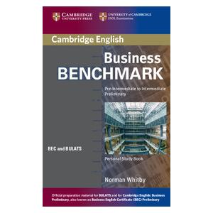Business Benchmark Pre-Intermediate to Intermediate BULATS and BEC Preliminary. Personal Study Book