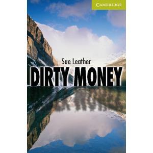 Dirty Money. Cambridge English Readers Starter