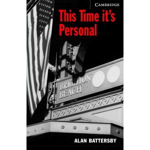 This Time It's Personal + CD. Cambridge English Readers 6