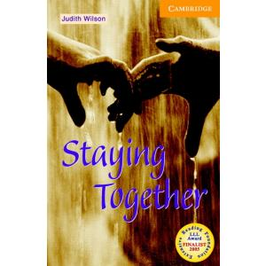 Staying Together + CD. Cambridge English Readers 4
