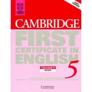 Cambridge First Certificate in English 5 Teacher's Book