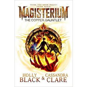 Magisterium. The Copper Gauntlet